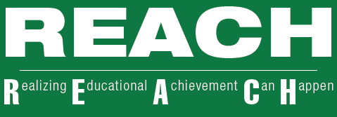 REACH: Realizing Educational Achievement Can Happen