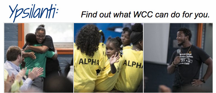 Ypsilanti: Find out what WCC can do you for you.