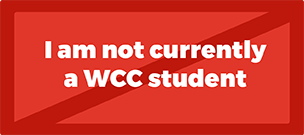 I am not currently a WCC student