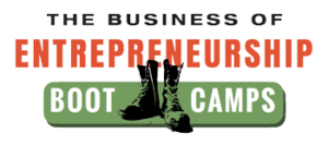 The Business of Entrepreneurship Boot Camps
